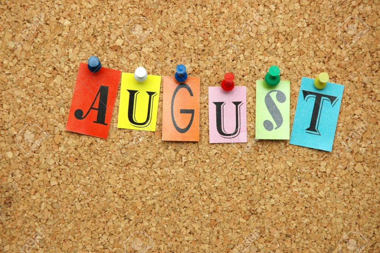 First week of August
